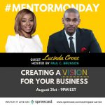 Lucinda will be featured on #MentorMonday: Create A Power Vision w/ Paul Carrick Brunson