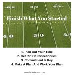 Monday Motivation: 4 Tips To Finally Finish What You Started