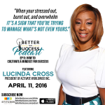 Lucinda Cross Interviewed By: Better Than Success Podcast